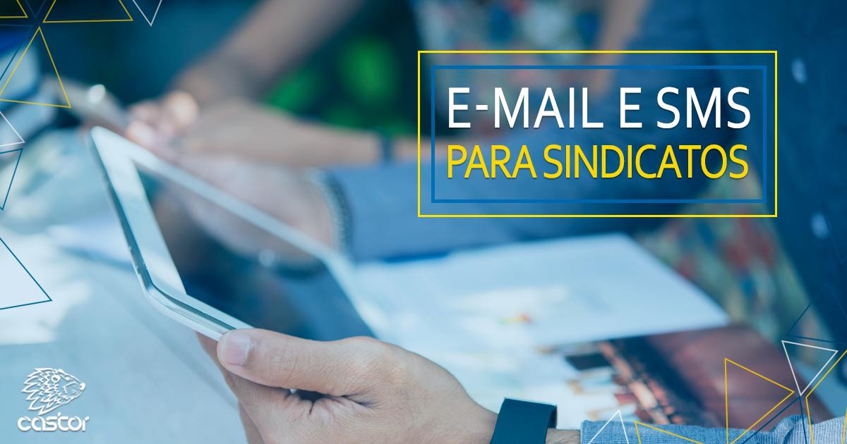 E-mail e SMS para sindicatos